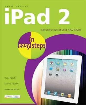 iPad 2 in easy steps by Drew Provan