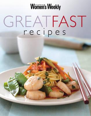 Great Fast Recipes by Pamela Clark