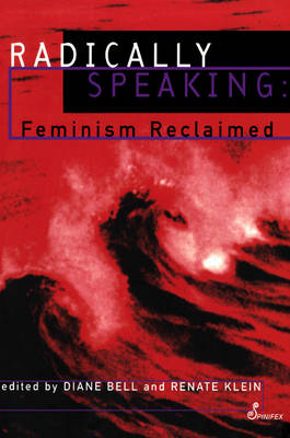Radically Speaking by Diane Bell