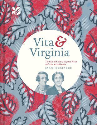 Vita & Virginia by Sarah Gristwood