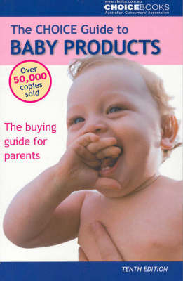 Choice Guide to Baby Products by