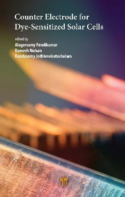 Counter Electrode for Dye-Sensitized Solar Cells by Alagarsamy Pandikumar