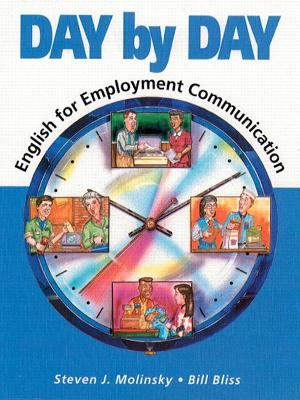 Day By Day: English For Employment Communication by Steven Molinsky