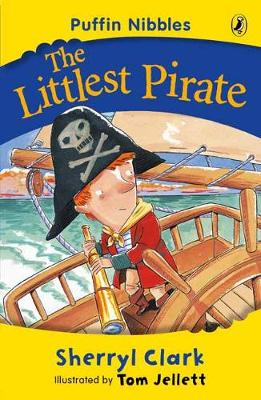 The Littlest Pirate: Aussie Nibbles by Sherryl Clark