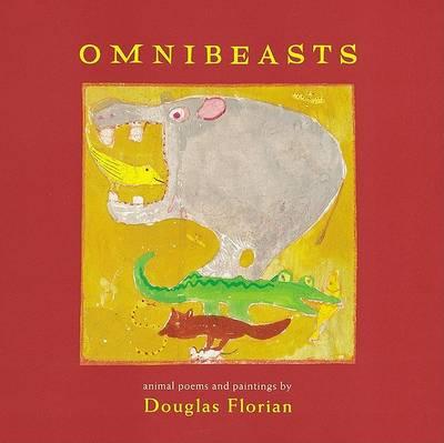 Omnibeasts by Douglas Florian