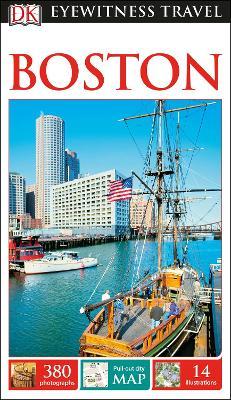 DK Eyewitness Travel Guide Boston by DK Travel