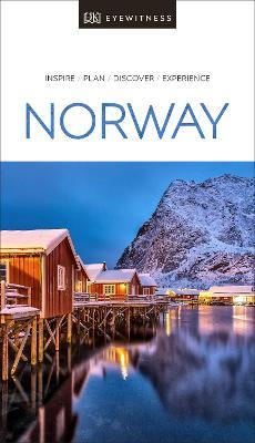 DK Eyewitness Travel Guide Norway by DK Travel