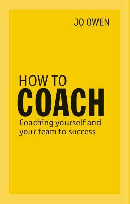 How to Coach by Jo Owen
