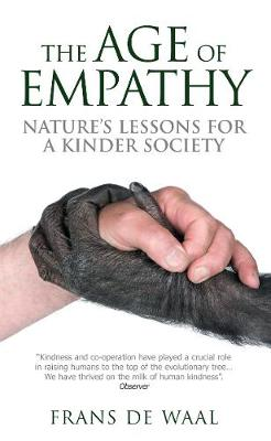 Age of Empathy by Frans De Waal
