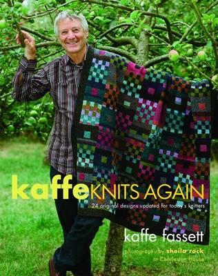 Kaffe Knits Again by Kaffe Fassett