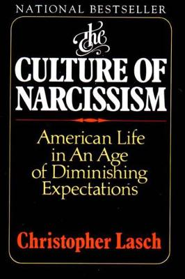 Culture of Narcissism by Christopher Lasch