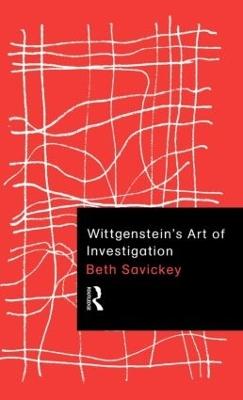 Wittgenstein's Art of Investigation by Beth Savickey