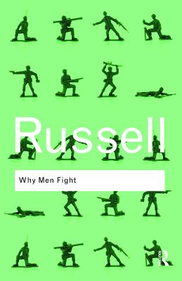 Why Men Fight by Bertrand Russell