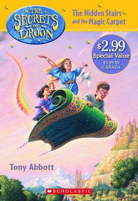 Hidden Stairs and the Magic Carpet by Tony Abbott