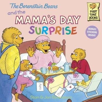 Berenstain Bears and the Mama's Day Surprise by Stan Berenstain