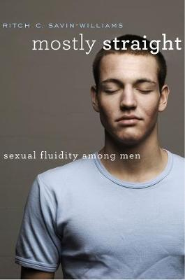 Mostly Straight by Ritch C. Savin-Williams