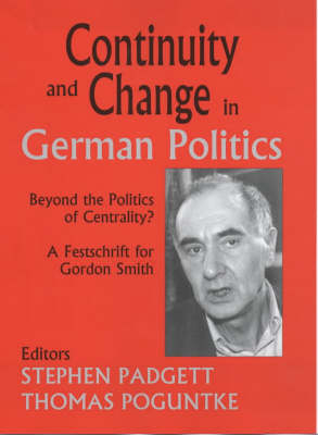 Continuity and Change in German Politics by Stephen Padgett