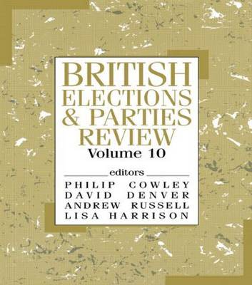 British Elections and Parties Review  Volume 10 by Philip Cowley