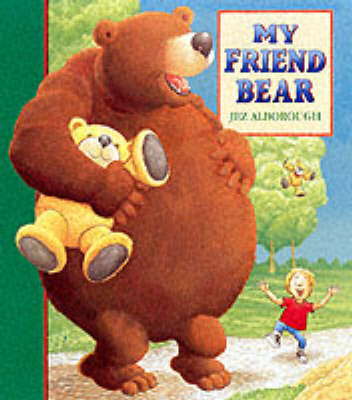 My Friend Bear Board Book book