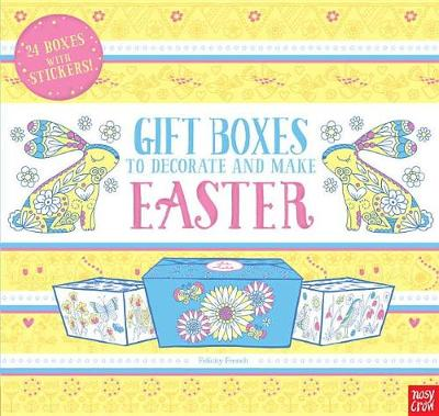 Gift Boxes to Decorate and Make: Easter book