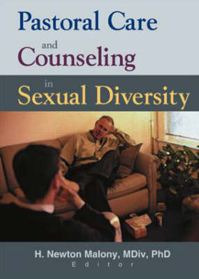 Pastoral Care and Counseling in Sexual Diversity by Richard L. Dayringer
