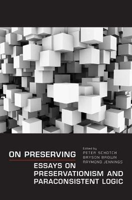 On Preserving by Bryson Brown