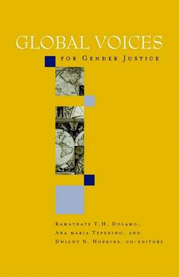 Global Voices for Gender Justice by Dwight N. Hopkins