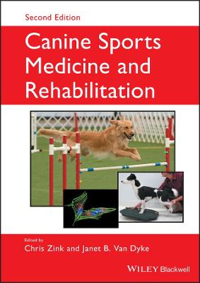 Canine Sports Medicine and Rehabilitation by Chris Zink
