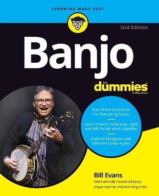 Banjo For Dummies: Book + Online Video and Audio Instruction by Bill Evans