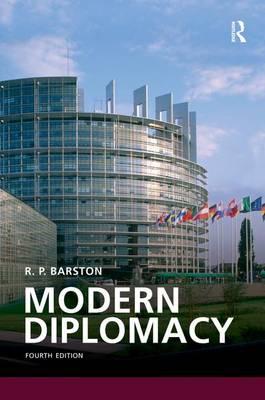 Modern Diplomacy by R. P. Barston