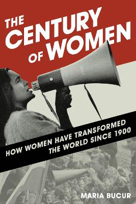 Century of Women by Maria Bucur
