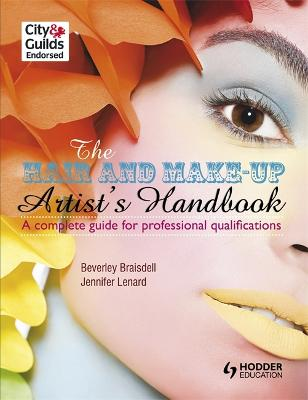 Hair and Make-up Artist's Handbook                                A Complete Guide for Professional Qualifications book