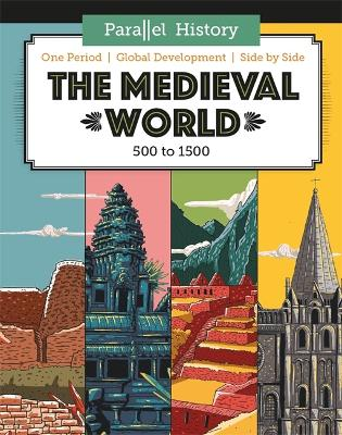 Parallel History: The Medieval World by Alex Woolf