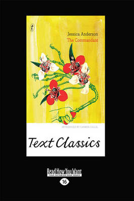 The The Commandant: Text Classics by Jessica Anderson