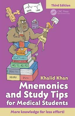 Mnemonics and Study Tips for Medical Students, Third Edition by Khalid Khan