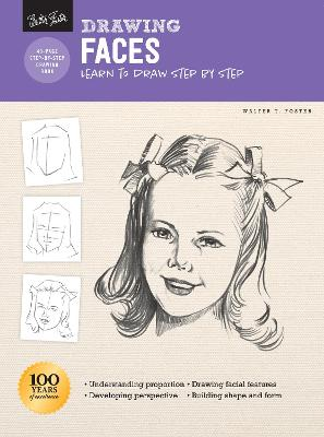 Drawing: Faces: Learn to draw step by step by Walter Foster
