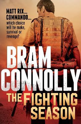 Fighting Season by Bram Connolly