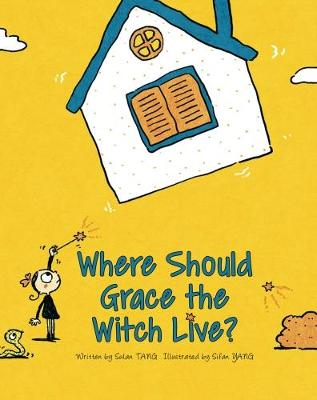 Where Should Grace the Witch Live? book