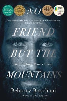 No Friend But the Mountains by Behrouz Boochani