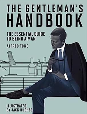 Gentleman's Handbook by Alfred Tong