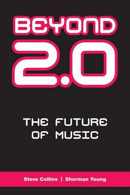 Beyond 2.0 by Sherman Young