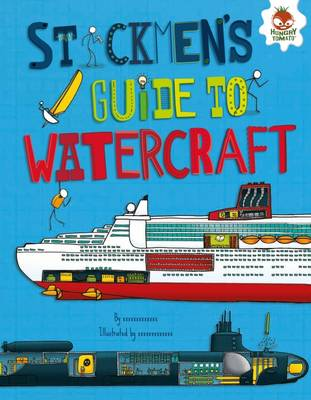 Stickmen's Guide to Watercraft by John Farndon