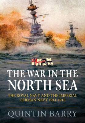 War in the North Sea by Quintin Barry