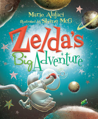 Zelda'S Big Adventure by Claire Saxby