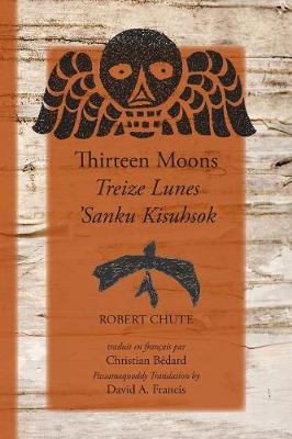 Thirteen Moons by Robert Chute