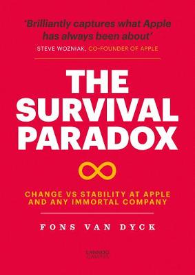 The Survival Paradox: Change vs Stability at Apple and any Immortal Company by Fons Van Dyck