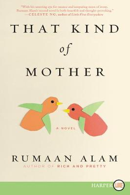 That Kind of Mother by Rumaan Alam