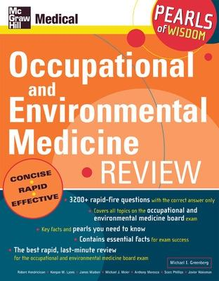 Occupational and Environmental Medicine Review: Pearls of Wisdom by Michael Greenberg