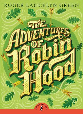Adventures of Robin Hood by Roger Green
