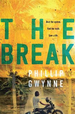 The Break by Phillip Gwynne